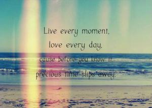 Cherish Every Moment Proverbs Way