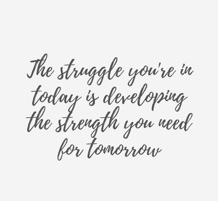 the-struggle-youre-in-today-inspirational-quote-about-strength-2